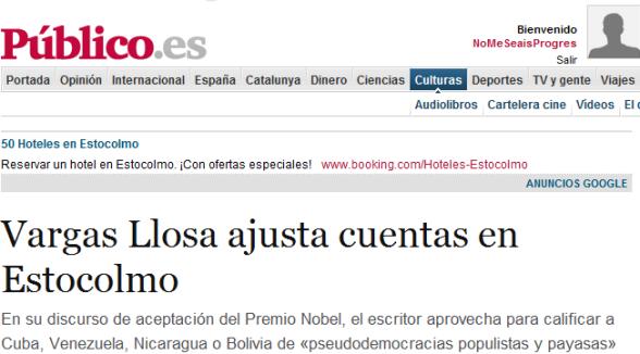 Vargas Llosa osa criticar a las dictaduras americanas, a los terroristas suicidas y a los nacionalismos